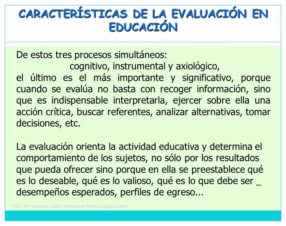 CARACTERÍSTICAS DE LA EVALUACIÓN EN EDUCACIÓN
