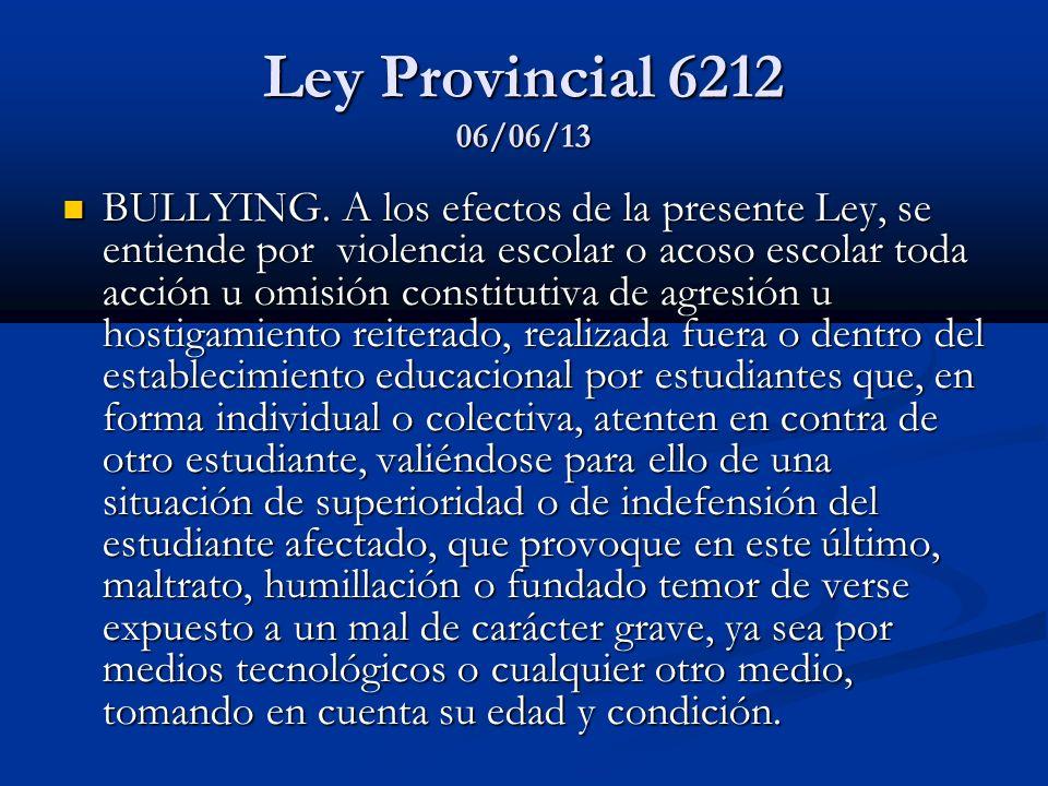 Ley Provincial 6212 06/06/13