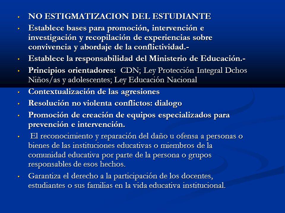 NO ESTIGMATIZACION DEL ESTUDIANTE