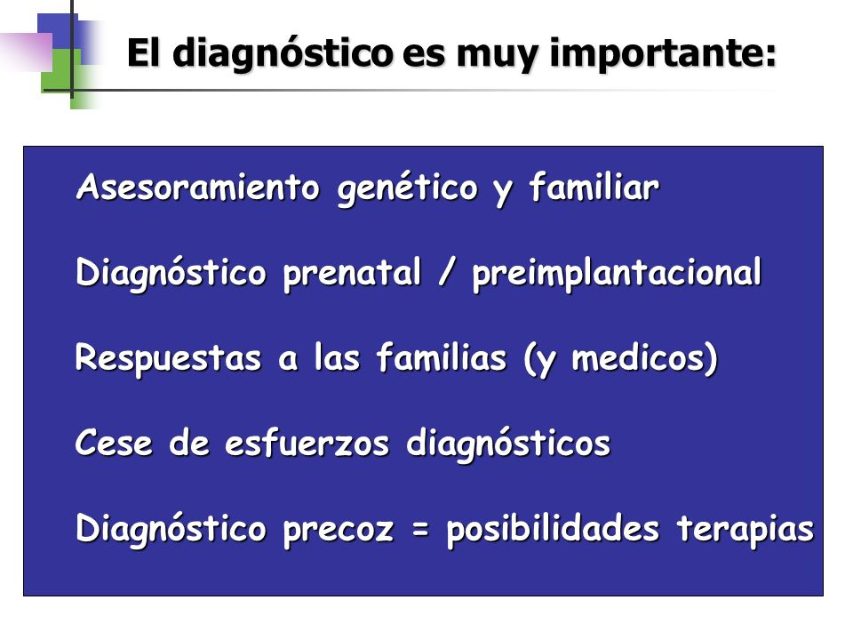 El diagnóstico es muy importante: