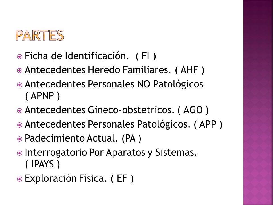 PARTES Ficha de Identificación. ( FI )