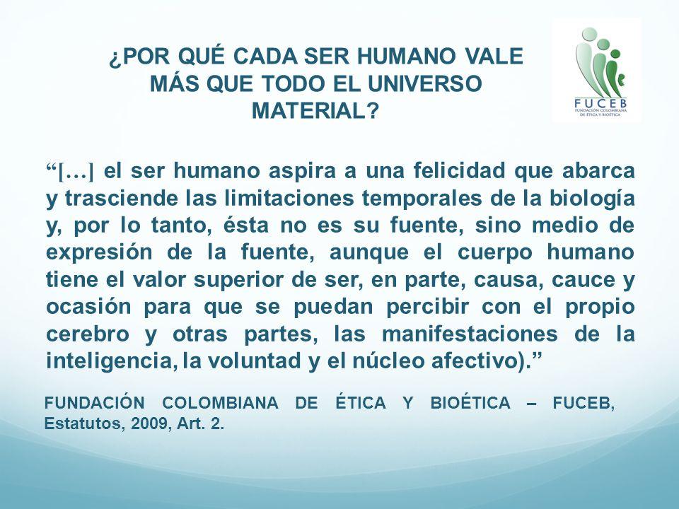 ¿POR QUÉ CADA SER HUMANO VALE MÁS QUE TODO EL UNIVERSO MATERIAL