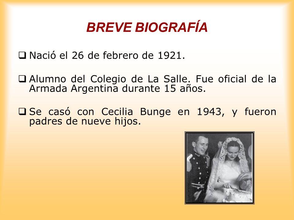 BREVE BIOGRAFÍA Nació el 26 de febrero de 1921.