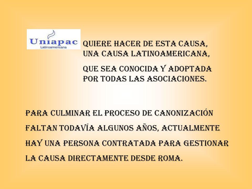 QUIERE HACER DE ESTA CAUSA, UNA CAUSA latinoamericana,