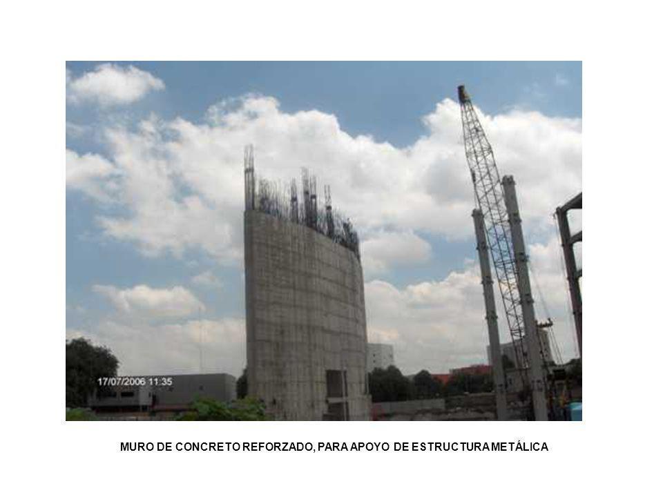 MURO DE CONCRETO REFORZADO, PARA APOYO DE ESTRUCTURA METÁLICA