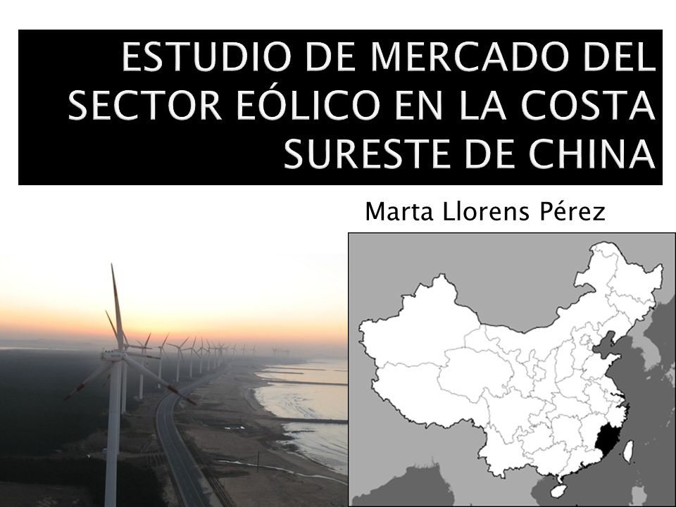 ESTUDIO DE MERCADO DEL SECTOR EÓLICO EN LA COSTA SURESTE DE CHINA