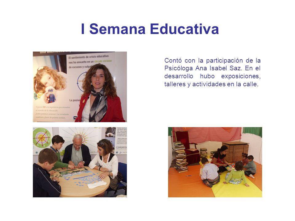 I Semana EducativaContó con la participación de la Psicóloga Ana Isabel Saz.