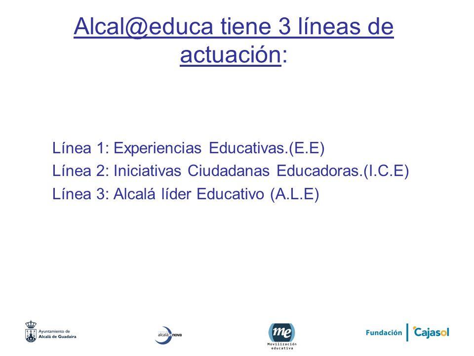 Alcal@educa tiene 3 líneas de actuación: