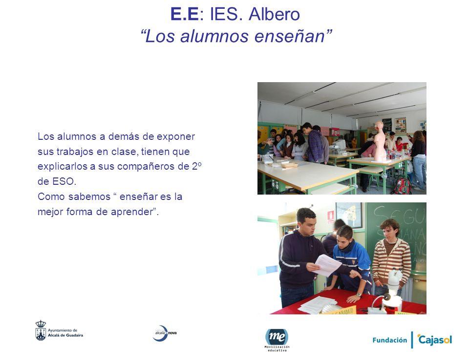 E.E: IES. Albero Los alumnos enseñan