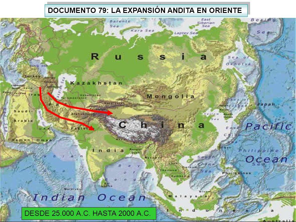 DOCUMENTO 79: LA EXPANSIÓN ANDITA EN ORIENTE