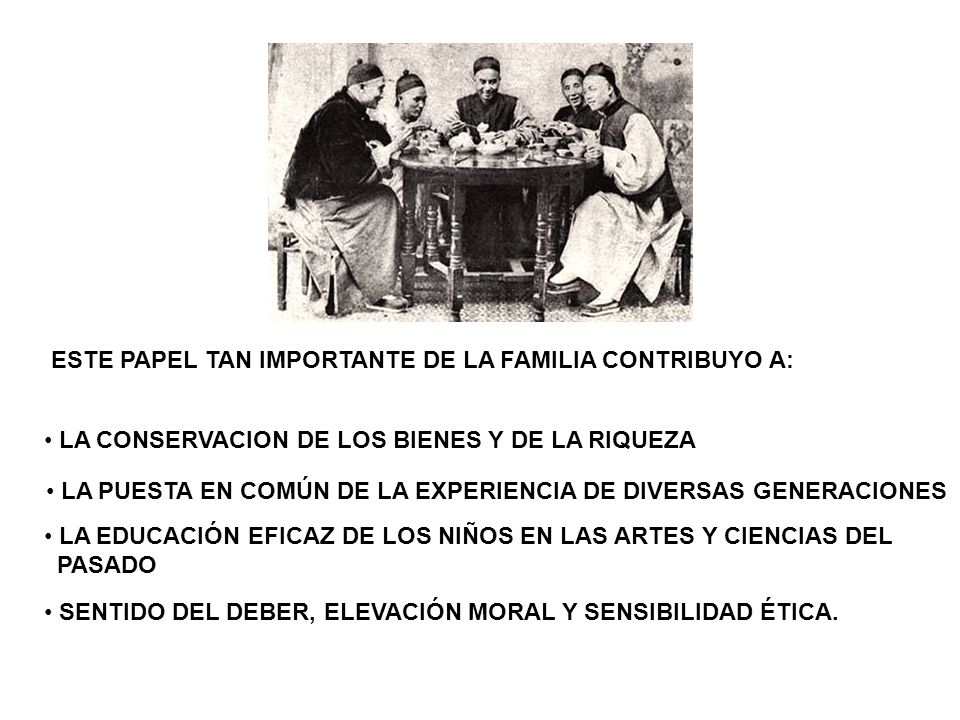 ESTE PAPEL TAN IMPORTANTE DE LA FAMILIA CONTRIBUYO A: