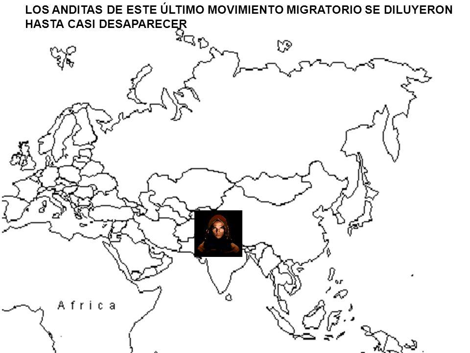 LOS ANDITAS DE ESTE ÚLTIMO MOVIMIENTO MIGRATORIO SE DILUYERON