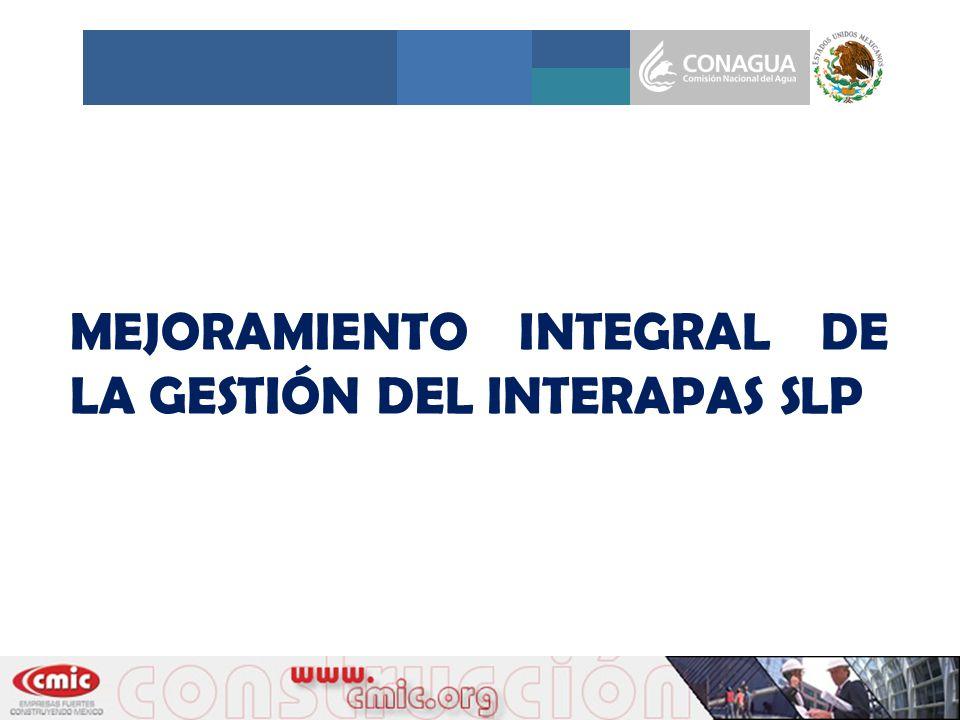 MEJORAMIENTO INTEGRAL DE LA GESTIÓN DEL INTERAPAS SLP