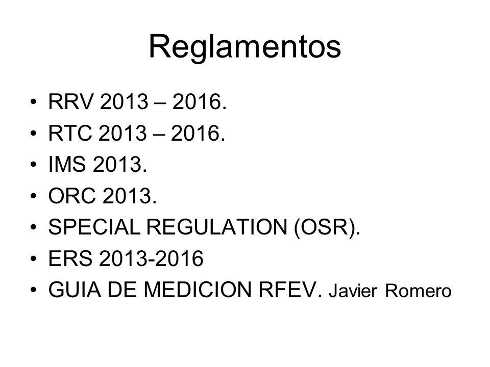 Reglamentos RRV 2013 – 2016. RTC 2013 – 2016. IMS 2013. ORC 2013.