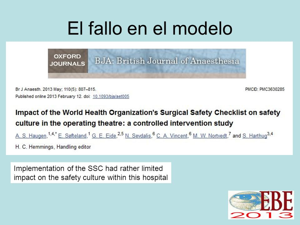El fallo en el modelo Implementation of the SSC had rather limited impact on the safety culture within this hospital.