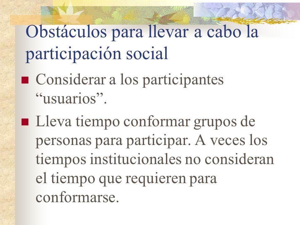 Obstáculos para llevar a cabo la participación social