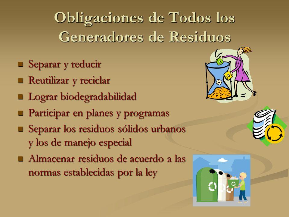 Obligaciones de Todos los Generadores de Residuos