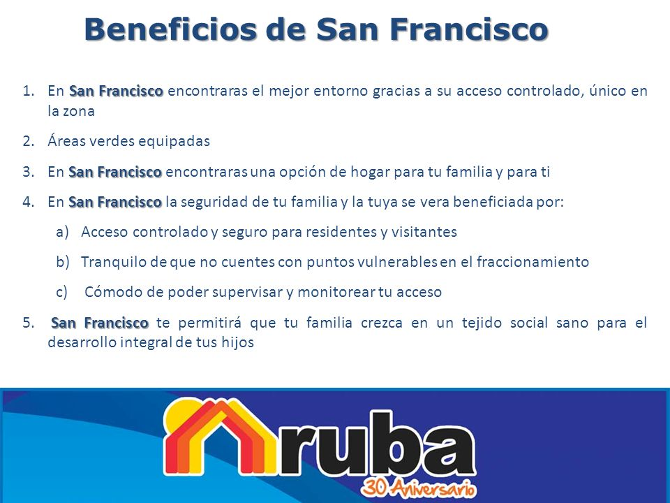 Beneficios de San Francisco