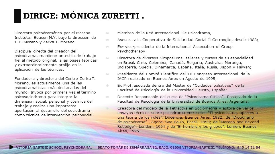 Dirige: Mónica Zuretti .