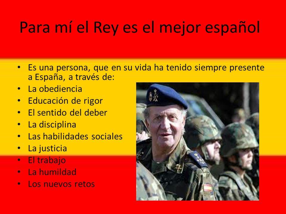 Para mí el Rey es el mejor español