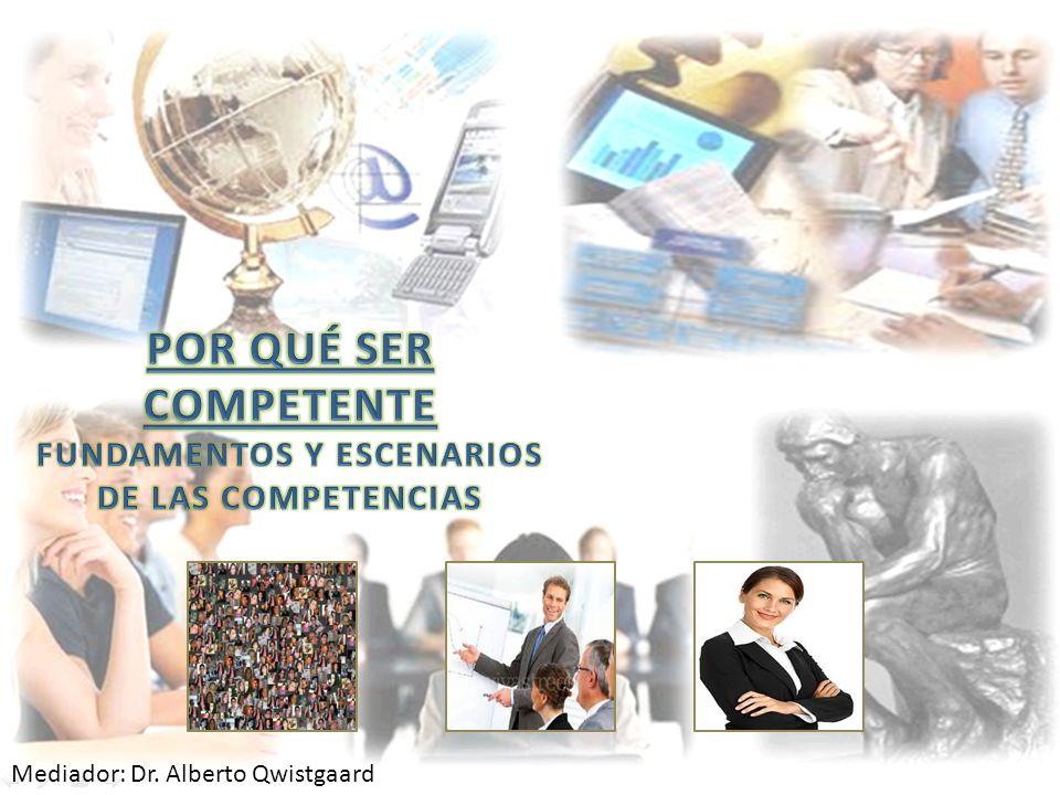 FUNDAMENTOS Y ESCENARIOS DE LAS COMPETENCIAS
