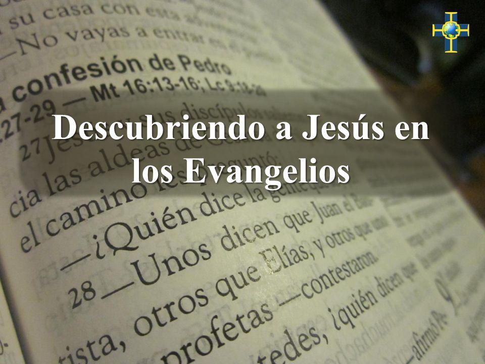 Descubriendo a Jesús en los Evangelios