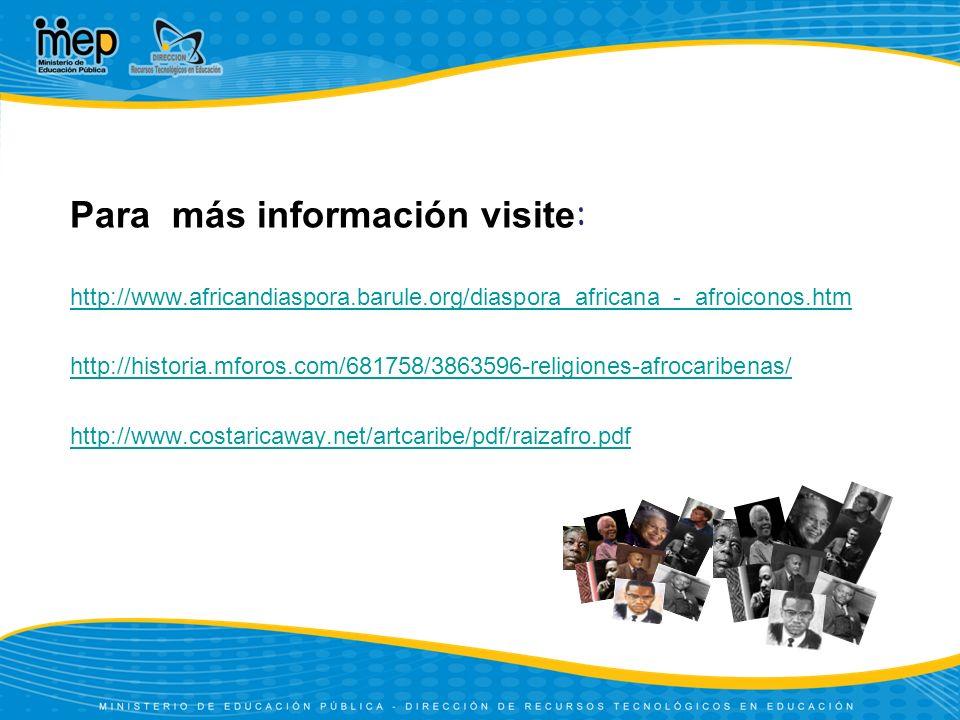 Para más información visite:
