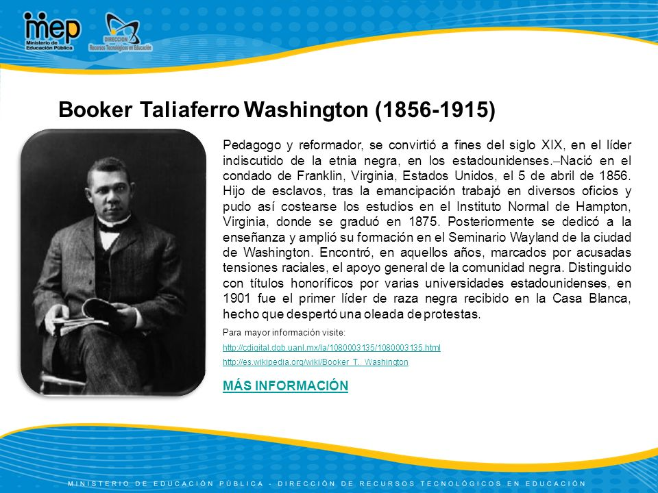 Booker Taliaferro Washington (1856-1915)