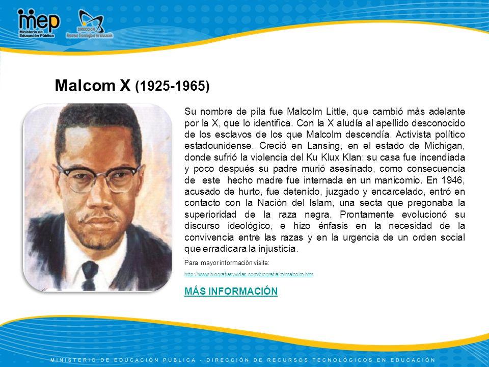 Malcom X (1925-1965)