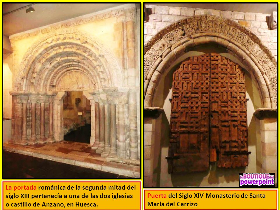 La portada románica de la segunda mitad del siglo XIII pertenecía a una de las dos iglesias o castillo de Anzano, en Huesca.