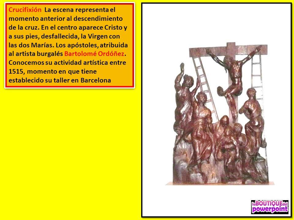 Crucifixión La escena representa el momento anterior al descendimiento de la cruz.