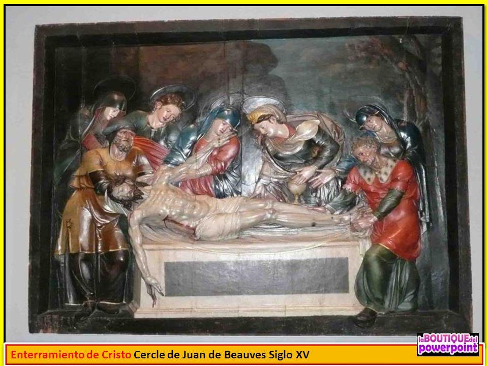 Enterramiento de Cristo Cercle de Juan de Beauves Siglo XV