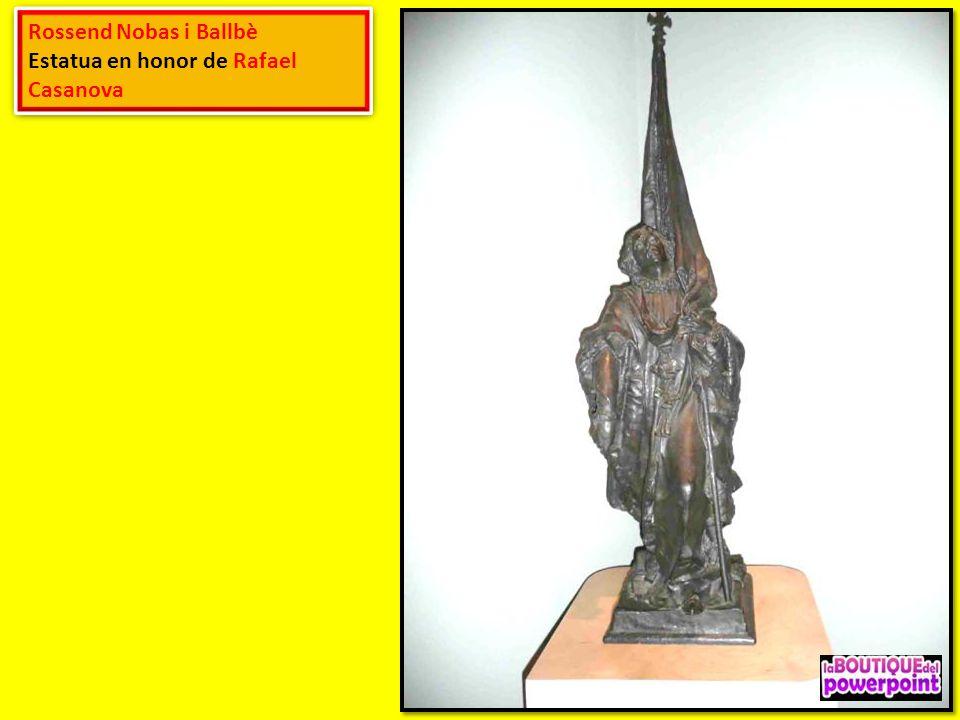 Rossend Nobas i Ballbè Estatua en honor de Rafael Casanova