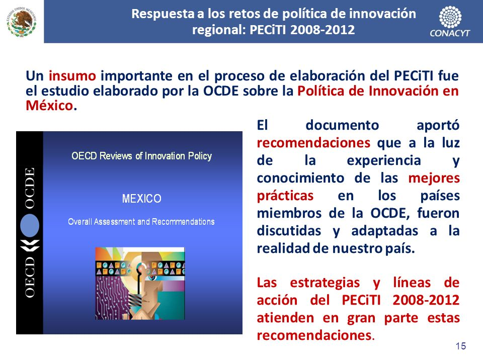 Respuesta a los retos de política de innovación regional: PECiTI 2008-2012