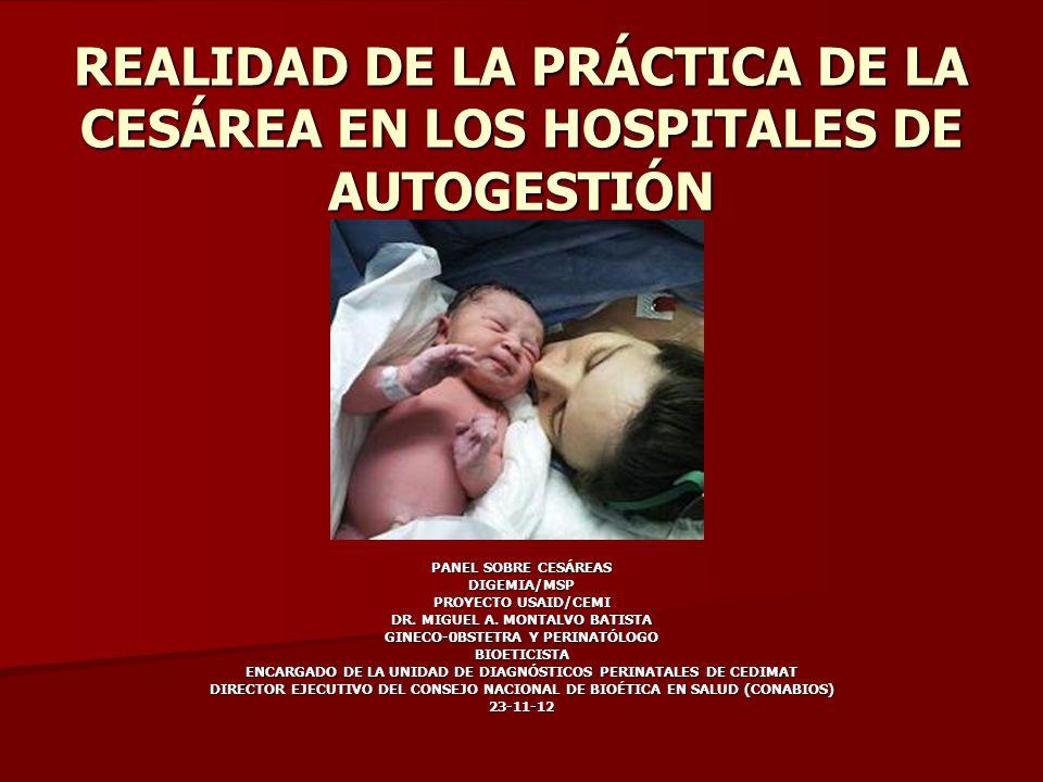 REALIDAD DE LA PRÁCTICA DE LA CESÁREA EN LOS HOSPITALES DE AUTOGESTIÓN