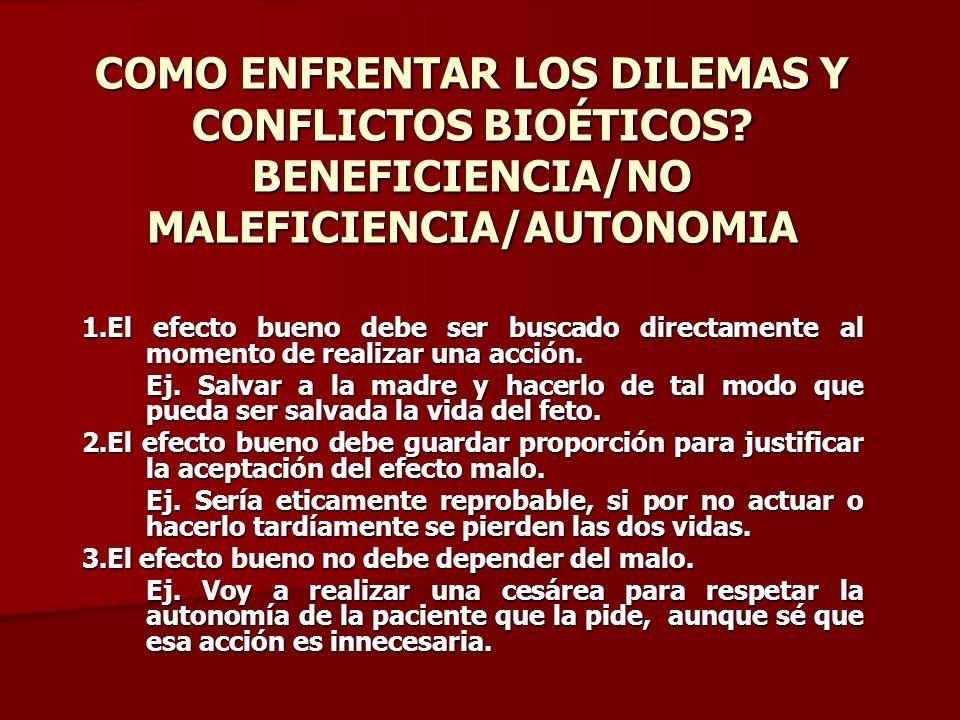 COMO ENFRENTAR LOS DILEMAS Y CONFLICTOS BIOÉTICOS