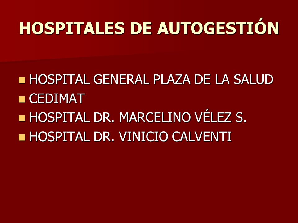 HOSPITALES DE AUTOGESTIÓN