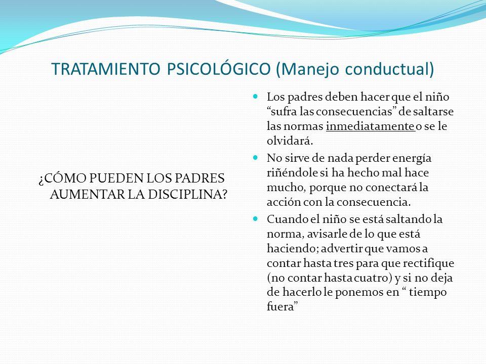 TRATAMIENTO PSICOLÓGICO (Manejo conductual)
