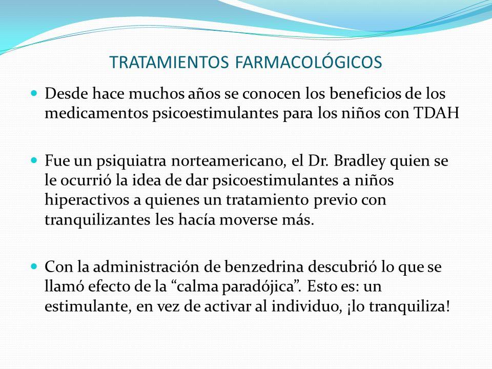 TRATAMIENTOS FARMACOLÓGICOS