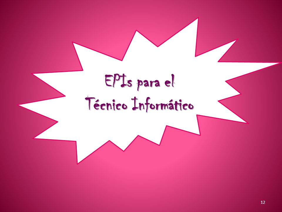 EPIs para el Técnico Informático