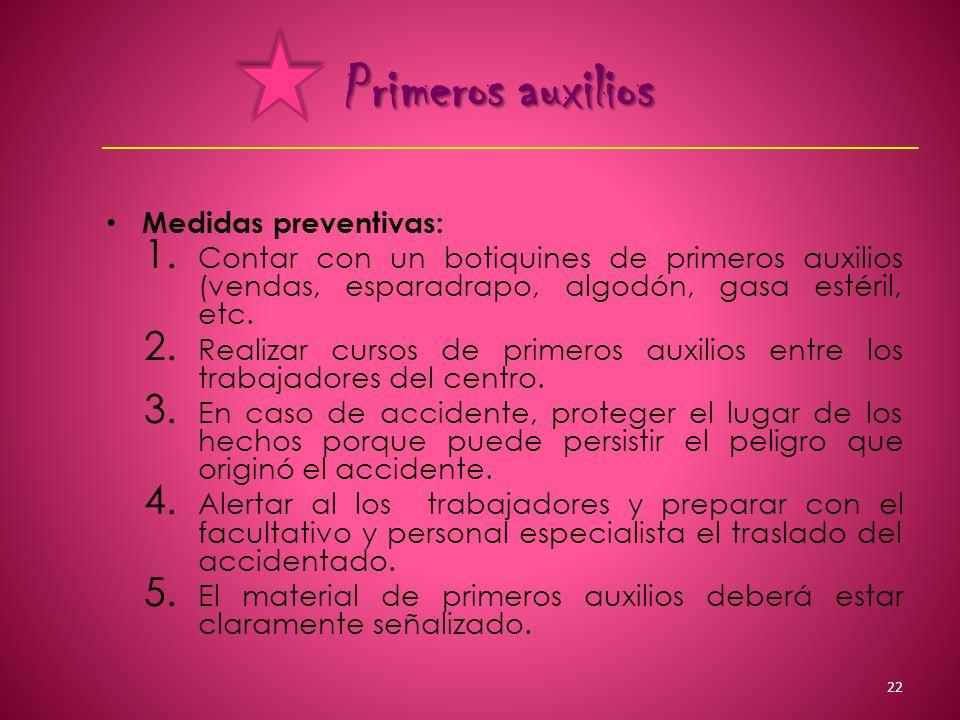Primeros auxilios Medidas preventivas: