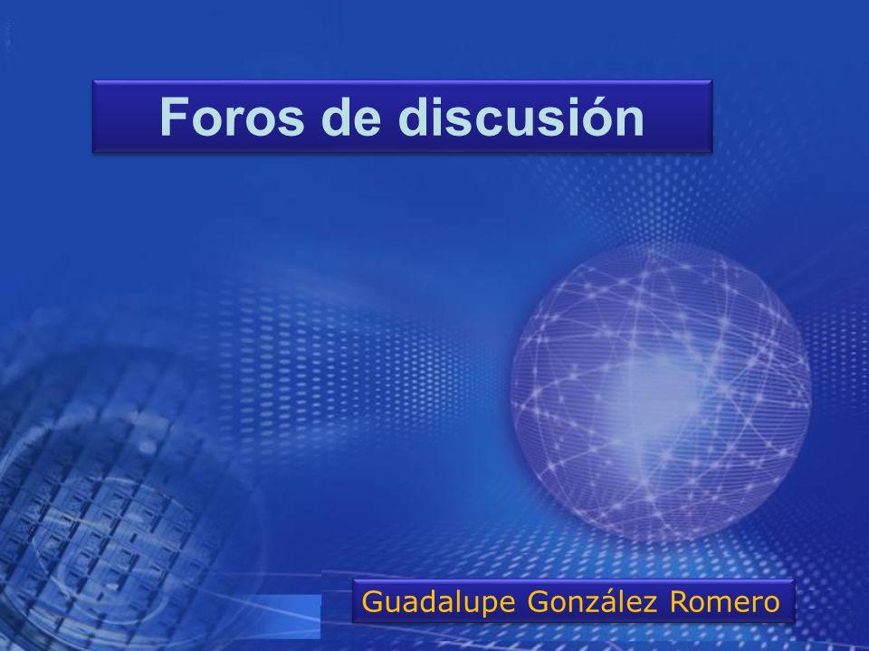 Foros de discusión Guadalupe González Romero