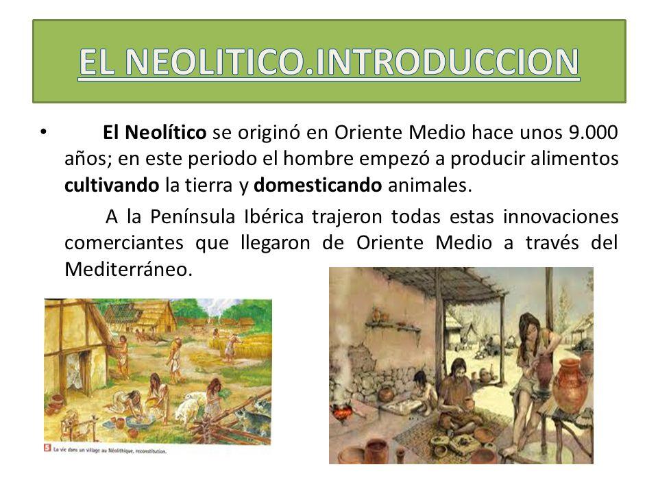EL NEOLITICO.INTRODUCCION