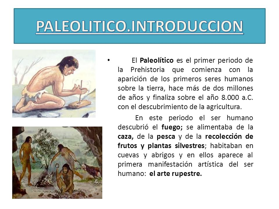 PALEOLITICO.INTRODUCCION