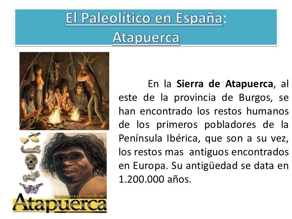 El Paleolítico en España: Atapuerca