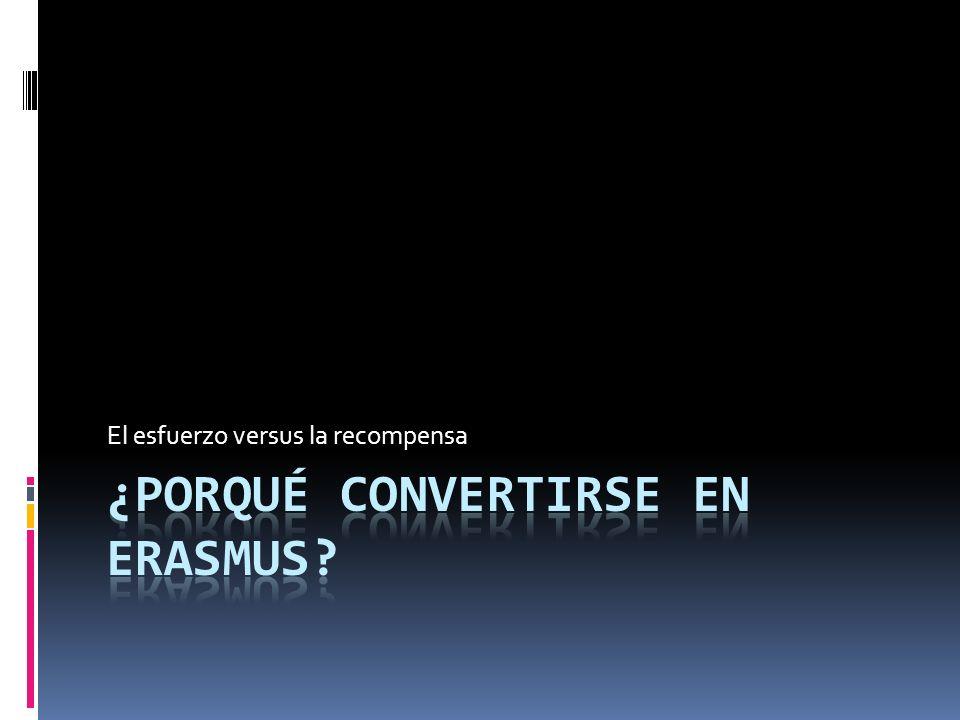 ¿Porqué convertirse en Erasmus
