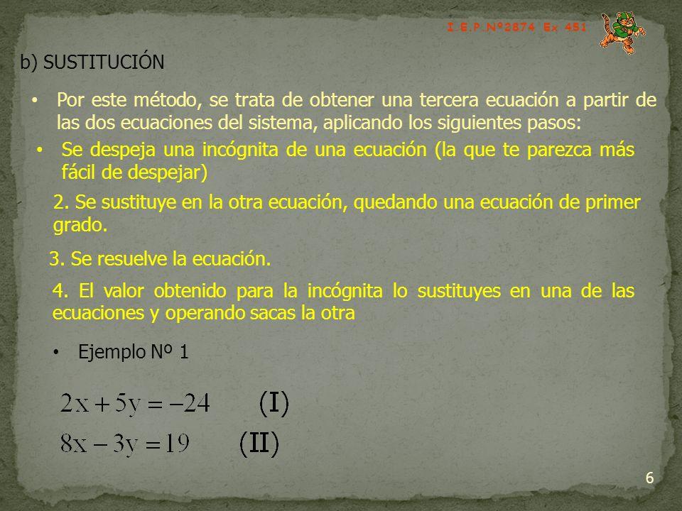 3. Se resuelve la ecuación.