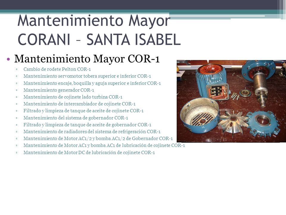 Mantenimiento Mayor CORANI – SANTA ISABEL