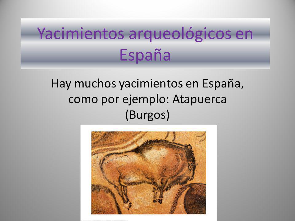 Yacimientos arqueológicos en España