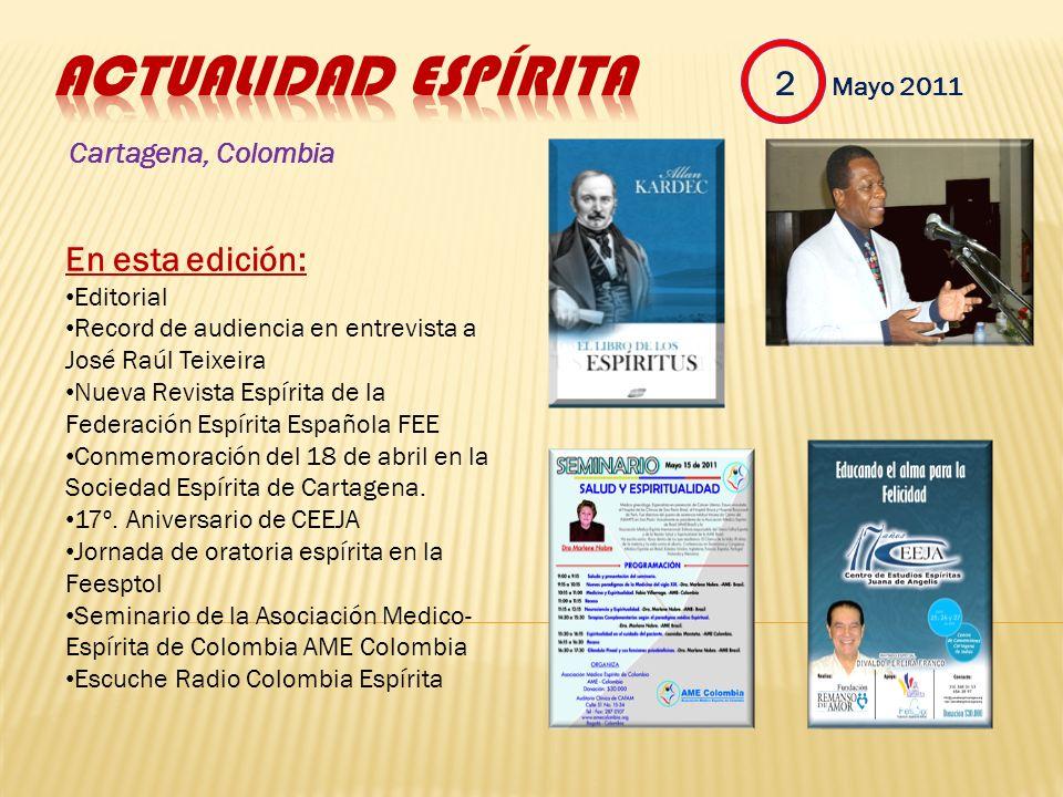 Actualidad Espírita 2 Mayo 2011 En esta edición: Cartagena, Colombia